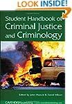 Student Handbook of Criminal Justice...