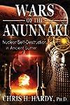 Wars of the Anunnaki: Nuclear Self-de...