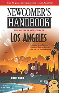 comer's Handbook for Moving to and Living in Los Angeles: Including Santa Monica, Pasadena, Orange County, and the San Fernando Valley by First Books