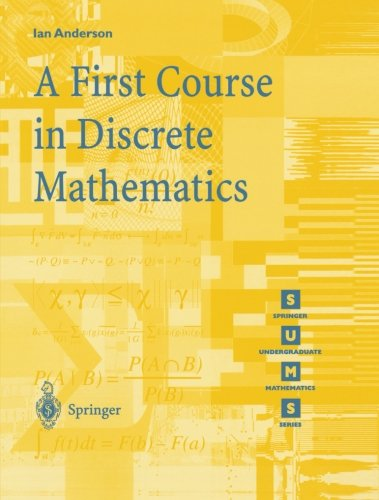 A First Course in Discrete Mathematics (Springer...