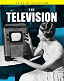 img - for The Television (Tales of Invention) book / textbook / text book