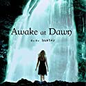 Awake at Dawn: Shadow Falls, Book 2 Audiobook by C. C. Hunter Narrated by Katie Schorr