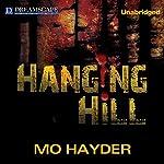 Hanging Hill | Mo Hayder