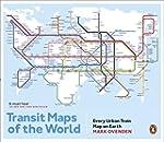 Transit Maps of the World: Every Urba...