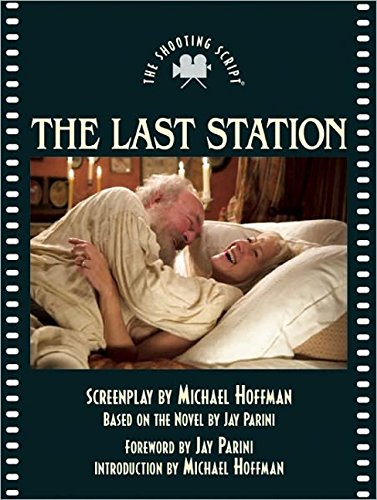 The Last Station: The Shooting Script (Newmarket Shooting Script)