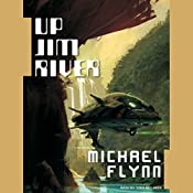 Up Jim River | Michael Flynn