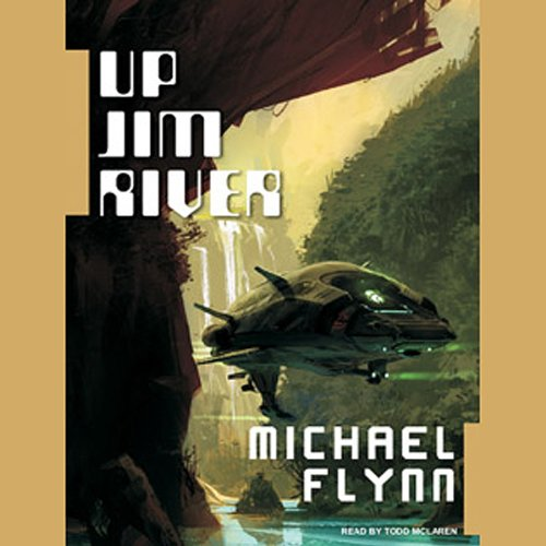 Up Jim River (Spiral Arm #2) - Michael Flynn
