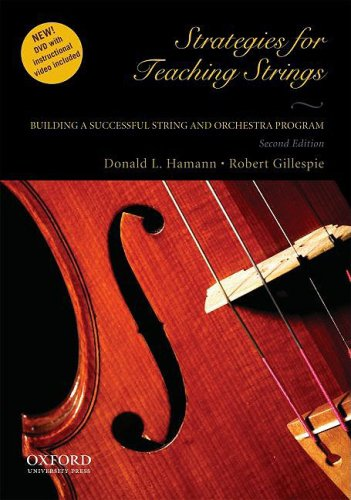 Strategies for Teaching Strings: Building a Successful...