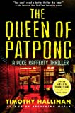 img - for The Queen of Patpong: A Poke Rafferty Thriller (Poke Rafferty Thrillers) book / textbook / text book