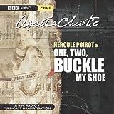 One, Two, Buckle My Shoe: A Full-Cast BBC Radio Drama