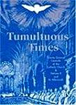 Tumultuous Times: Twenty General Coun...