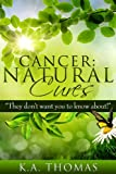 img - for Cancer: Natural Cures: