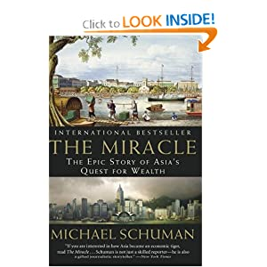The Miracle: The Epic Story of Asia's Quest for Wealth Michael Schuman