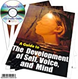 A GUIDE TO THE DEVELOPMENT OF SELF, VOICE AND MIND AN ENHANCED MP3 CD AUDIO BOOK