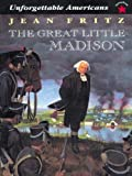 img - for The Great Little Madison (Unforgetable Americans) book / textbook / text book