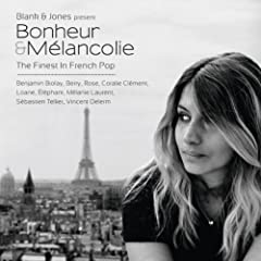 Bonheur & M�lancolie (The Finest in French Pop)