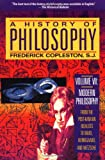 A History of Philosophy, Vol. 7: Modern Philosophy - From the Post-Kantian Idealists to Marx, Kierkegaard, and Nietzsche (0385470444) by Copleston, Frederick