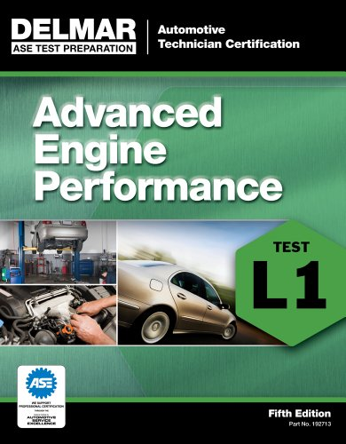 ASE Test Preparation - L1 Advanced Engine Performance...