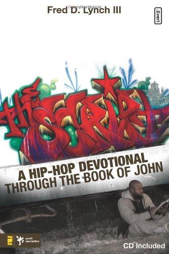 The Script: A Hip-Hop Devotional through the Book of John (invert)