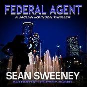 Federal Agent: A Thriller   Sean Sweeney