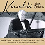 echange, troc  - Koczalski Plays Chopin : Piano Pieces & Piano Concerto n° 2