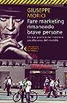 Fare marketing rimanendo brave person...