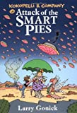Kokopelli and Company in Attack of the Smart Pies (0812627407) by Gonick, Larry