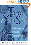 Tarot for Your Self: A Workbook for P...