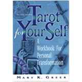 Tarot for Your Self: A Workbook for Personal Transformationby Mary K. Greer