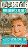 Murder, She Wrote: Manhattans & Murder (0451181425) by Fletcher, Jessica