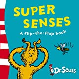Dr. Seuss Super Senses: A Lift-the-Flap Book (Dr Seuss - A Lift-the-Flap Book)