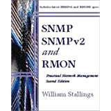 SNMP, SNMPv2, and RMON: Practical Network Management (2nd Edition)
