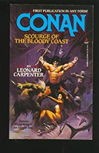 Conan, Scourge of the Bloody Coast by Leonard Carpenter
