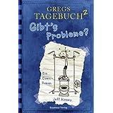 """Gregs Tagebuch 2 : Gibt's Probleme?von """"Jeff Kinney"""""""