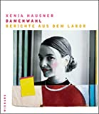 img - for Xenia Hausner: Ladies first. Second thoughts book / textbook / text book