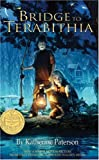Bridge to Terabithia Movie Tie-in Edition (rack)
