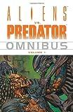 Various Aliens Vs. Predator Omnibus Volume 1