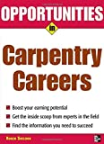 Opportunities in Carpentry Careers (Opportunities In...Series)