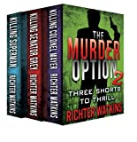 The Murder Option 2 (The Murder Collection)