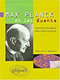 Max Planck et les quanta
