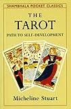 Tarot Path to Self-Development (Shambhala Pocket Classics) (1570621322) by Stuart, Micheline