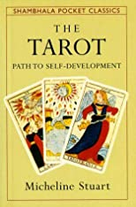 Tarot Path to Self-Development (Shambhala Pocket Classics)