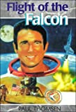 img - for Flight of the Falcon: The Thrilling Adventures of Colonel Jim Irwin (Creation Adventures) book / textbook / text book
