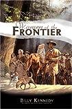 Women of the Frontier (Scots-Irish Chronicles)