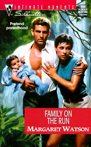 Family on the Run (Silhouette Intimate Moments, 988), Margaret Watson