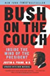Bush On The Couch Rev Ed: Inside the...