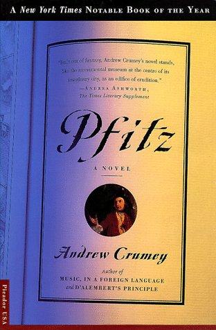 Pfitz: A Novel, Andrew Crumey