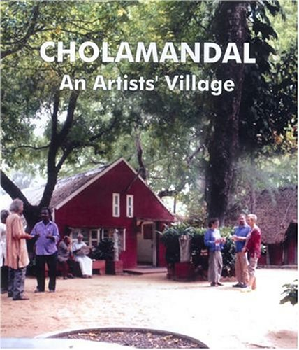 Cholamandal: An Artists' Village