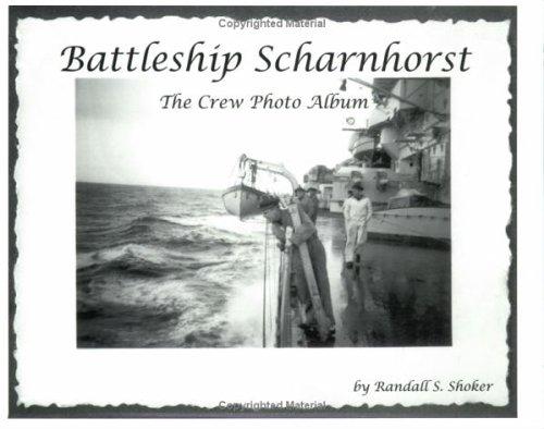 Battleship Scharnhorst: The Crew Photo Album PDF Download Free