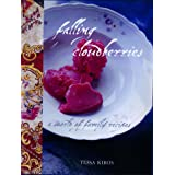Falling Cloudberries: A World of Family Recipesby Tessa Kiros